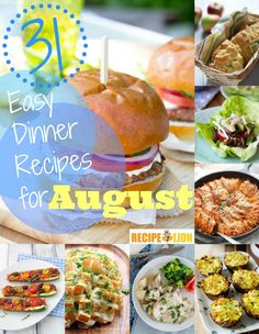 31 Easy Dinner Recipes for August | These summer dinners just taste best in August! (Especially the vegetable recipes!) Try them before the month ends!