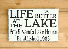 Lake Signs Lake House Decor Personalized Lake Gift Life Is Better At The Lake Custom Family Name Wood Plaque Lakeside Living Cottage Style - The Sign Shoppe