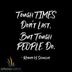 Tough Times Dont Last