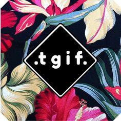 Friday, viernes, TGIF, Weekend