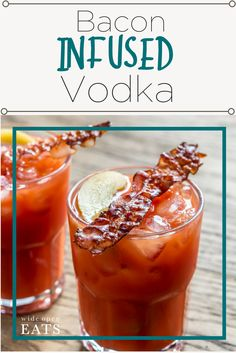 Bacon Infused Vodka + Bacon Bloody Mary