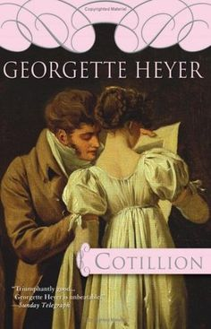 One of my top three Heyers, Cotillion is about Kitty, a penniless orphan who wants more than anything to see London.