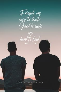 Friends are easy to locate. Good friends are hard to find. | college life quotes | summer quotes | freshman tips | college prep | college quotes | social distance quotes | motivational quotes | university quotes | university | sophomore year | freshman year | junior year | senior year | deep thoughts | deep quotes | college life hacks | procrastination | procrastination quotes | via collegecrush.net College Life Quotes, College Life Hacks, Freshman Tips, Freshman Year, Good Friends Are Hard To Find, Best Friends, Procrastination Quotes, Summer Quotes, Junior Year