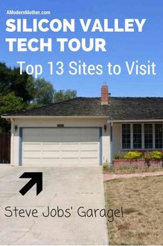Silicon Valley Tech Tour: Top 13 sites to visit - A Modern Mother