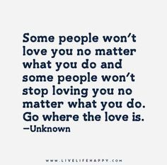 dont waste time trying to get people to like love you who will never love you waste of time - Google Search