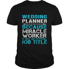 WEDDING PLANNER Because FREAKING Awesome Is Not An Official Job Title T-Shirts, Hoodies. Check Price Now ==► https://www.sunfrog.com/LifeStyle/WEDDING-PLANNER--FREAKIN-Black-Guys.html?id=41382