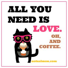 Yo Coffee Lovers here's a collection of 11 funny coffee quotes - designed into fun and inspiring images for fans of coffee beans and their magical power. I Love Coffee, Coffee Break, Morning Coffee, Coffee Quotes, Coffee Humor, Funny Coffee, Bf Quotes, All You Need Is Love, Just In Case