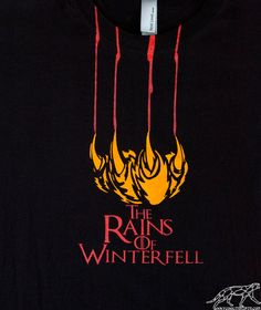 Winter is Coming. RED WEDDING Shirt. A Lannister Still Has