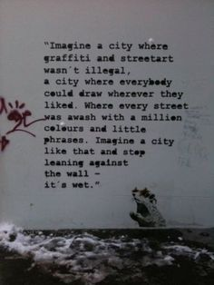 Banksy. An amazing quote. Why can't that happen???