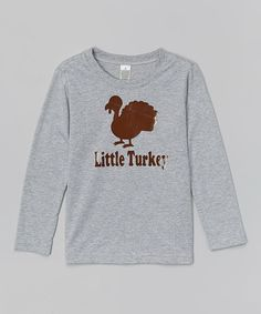 Look at this Gray 'Little Turkey' Tee - Infant, Toddler