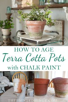 How To Age Terra Cotta Pots With Chalk Paint – Garden Projects Terra Cotta, Garden Crafts, Garden Projects, Garden Ideas, Painted Clay Pots, Painting Terracotta Pots, Flower Pots, Flowers, Easy Diy