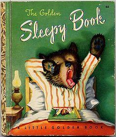 1948 The Golden Sleepy Book margaret wise brown & garth williams Garth Williams, Margaret Wise Brown, Vintage Children's Books, Vintage Library, Antique Books, Children's Library, Wonder Book, Little Golden Books, Children's Book Illustration