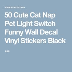 50 Cute Cat Nap Pet Light Switch Funny Wall Decal Vinyl Stickers Black ...