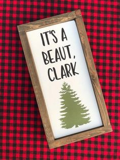 It's A Beaut Clark Christmas Vacation Christmas Sign Farmhouse Christmas Decor, Rustic Christmas, Winter Christmas, Christmas Home, Primitive Christmas, Christmas 2019, Etsy Christmas, Father Christmas, Funny Christmas