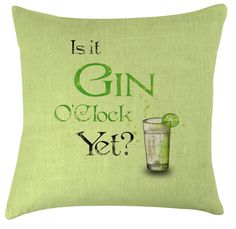 Gin O'Clock funny quote cushion /pillow