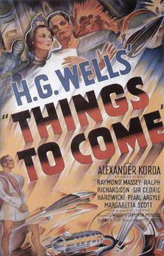 Open the Pod Bay Doors, HAL: Things to Come (1936) — H.G. Wells explains it all for you