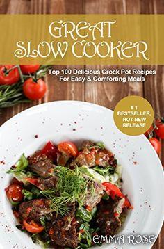 Great Slow Cooker: Top 100 Delicious Crock Pot Recipes Fo... https://www.amazon.com/dp/B01MA3MU5D/ref=cm_sw_r_pi_dp_x_ImWjybTS11AQZ