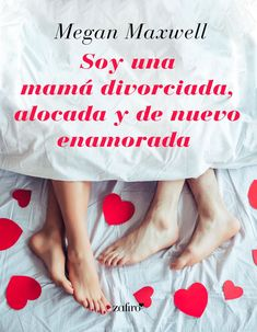 Buy Soy una mamá divorciada, alocada y de nuevo enamorada by Megan Maxwell and Read this Book on Kobo's Free Apps. Discover Kobo's Vast Collection of Ebooks and Audiobooks Today - Over 4 Million Titles! Megan Maxwell Libros, Love Book, This Book, Book Quotes, My Passion, Free Apps, Audiobooks, Ebooks, Reading