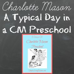 A Typical Day in a Charlotte Mason preschool.