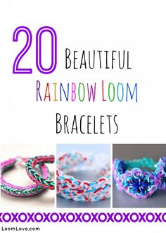 20 Beautiful Rainbow Loom Bracelets #rainbowloom