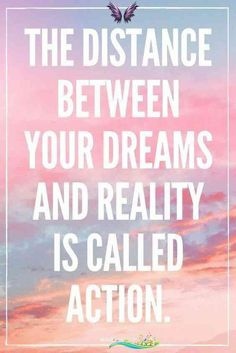 WEIGHT LOSS QUOTES WHO'S TAKING ACTION TODAY?!  THE DISTANCE BETWEEN YOUR DREAMS AND REALITY IS CALLED ACTION.  //  Weightloss Change Strong Fierce Confident Second Chance Weight Loss Motivation Healthy Eating Food Wellness Hydration Drink More Water Living Inspiration CodeRed Lifestyle Body Transformation Goals Coach Quote Intentionally Living Habits Pounds Gallon More Real Lose Fat Overweight Unhealthy SUGAR CARBS KETO DIET<br>