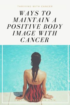 Body image is something I have struggled with since my stage 4 breast cancer diagnosis. As time has passed I have become more accepting and positive about my body image and circumstances.