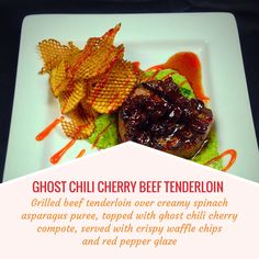 GHOST CHILI CHERRY BEEF TENDERLOIN -- Grilled beef tenderloin over creamy spinach asparagus puree, topped with ghost chili cherry compote; served with crispy waffle chips and red pepper glaze