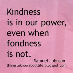 Things To Know About Life: Kindness