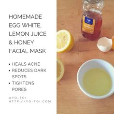 4 Natural Treatments to Clear Acne Scars - Homemade Egg White, Lemon Juice & Honey Facial Mask for Acne Scars – yo-to. Honey Facial Mask, Homemade Facial Mask, Facial Masks, Egg Facial, Homemade Facials, Facial Scrubs, Honey Acne Mask, Lemon Honey Mask, Egg White Facial