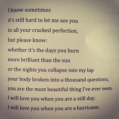"Clementine von Radics - Makes me think of my Jonathan. especially on days when we have to say to each other ""I love you NO MATTER WHAT. Great Quotes, Quotes To Live By, Me Quotes, Inspirational Quotes, Pretty Words, Beautiful Words, Simply Beautiful, Love Of My Life, My Love"