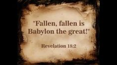 Revelation 18:2 And he cried mightily with a strong voice, saying, Babylon the great is fallen, is fallen, and is become the habitation of devils, and the hold of every foul spirit, and a cage of every unclean and hateful bird.