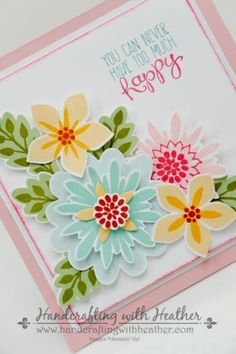For all the details, visit my blog http://handcraftingwithheather.com/2014/11/07/yippy-skippy-flower-patch-happy-card-stampin-up/