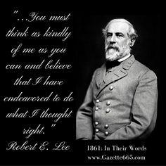 Robert E Lee Quote #1861words