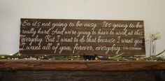 I Know It's Not Going To Be Easy The Notebook by RusticlyInspired