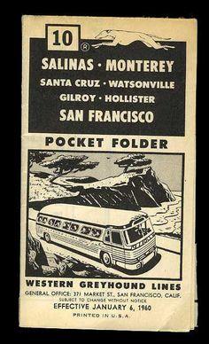 GREYHOUND BUS line Santa Cruz Gilroy Hollister Watsonville Monterey schedule