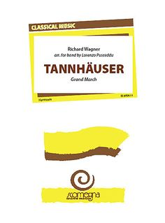 Tannhauser Grand March composed by Richard Wagner (1813-1883). Arranged by Lorenzo Pusceddu. For Concert band. Classical, Transcription. Grade 4. Score and set of parts. Duration 6:40. Published by Scomegna Edizioni Musical srl (S4.ESB826).