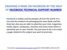 Learn how to create a page on facebook using facebook customer service 1-800-261-4071 for further query please visit the link http://www.emailphonenumbers.com/facebook-phone-number/