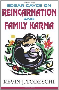 Edgar Cayce on Reincarnation and Family Karma by Kevin J Todeschi Paranormal, Edgar Cayce, Book Bar, Books Everyone Should Read, Book Signing, Book Of Life, Book Photography, Great Books, Nonfiction