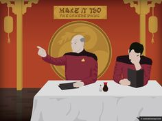 Picard and Riker like Chinese?