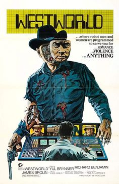 Westworld is a 1973 science fiction-thriller film.It stars Yul Brynner as an android in a futuristic Western-themed amusement park, and Richard Benjamin and James Brolin as guests of the park. Michael Crichton, Films Cinema, Sci Fi Films, Cinema Posters, Film Posters, Westworld Movie, Westworld 1973, Vintage Movies, Movie Posters