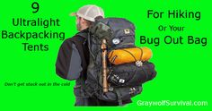 """9 ultralight backpacking tents for hiking or your bug out bag   Graywolf Survival: """"If you had to leave home quickly, as a prepper you'd probably have at least a cheap EDC kit on you and a small go bag that you could grab. There is certainly some utility in going ultra-light like that but unfortunately that system doesn't allow you to have much of a shelter....""""   #prepbloggers #hiking #tents"""