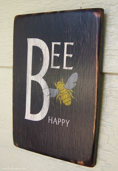 Bee Happy 6 x 9 Small Wood Sign by Urbanfarmhousefinish on Etsy Pallet Art, Pallet Signs, Painted Signs, Wooden Signs, Rustic Signs, Craft Projects, Projects To Try, Vinyl Projects, Wood Crafts