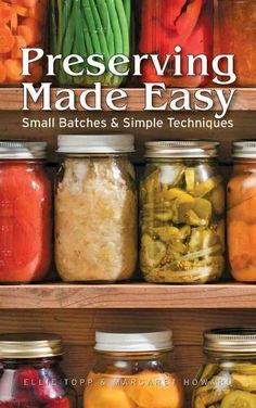 Preserving Made Easy is the perfect book for today's busy cooks who still want to prepare and enjoy the homemade goodness of fresh fruits and vegetables. These recipes were selected for their deliciou