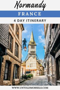 Normandy France: travel guide and 4 day itinerary for exploring Normandy one of the most beautiful places in France. Discover things to do in Normandy - the beautiful countryside, delicious local food and stunning coast of northern France. Honfleur - Trouville - Rouen - Etretat #france #travel #traveltips #europe