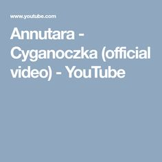 Annutara - Cyganoczka (official video) - YouTube