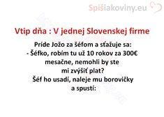 Vtip dňa : V jednej Slovenskej firme