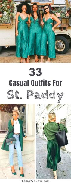 Wanna go green but don't want to look costumey? With these 36 casual outfits, you'll stay glam and gorgeous on St. Casual Holiday Outfits, Winter Date Outfits, Cute Date Outfits, First Date Outfits, Cute Spring Outfits, Night Outfits, Fashion Outfits, St Patrick's Day Outfit, Outfit Of The Day
