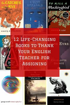 12 Life-Changing Books to Thank Your English Teacher for Assigning
