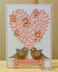 I love using the Stampin' Up! Bird Builder Punch for Valentine cards, I also used the stunning Bloomin' Heart Thinlits Dies and coordinating stamp set called Bloomin Love.