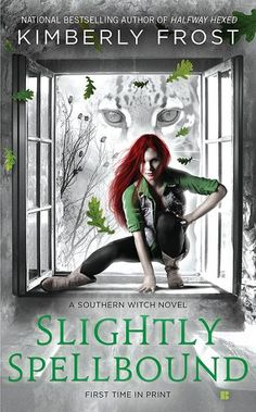 Slightly Spellbound by Kimberly Frost   Southern Witch, BK#4   www.frostfiction.com   #Paranormal #witches